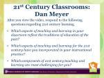 21 st century classrooms dan meyer