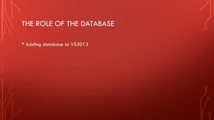 The role of the database