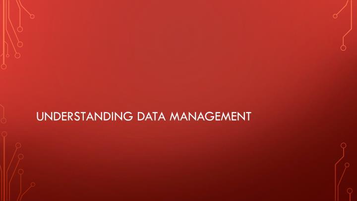 Understanding data management