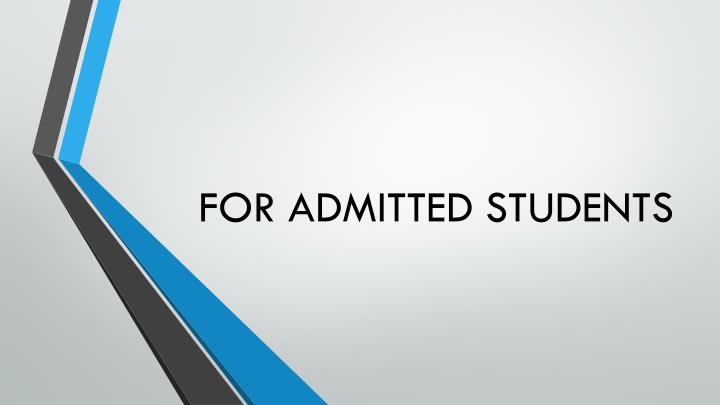 for admitted students n.