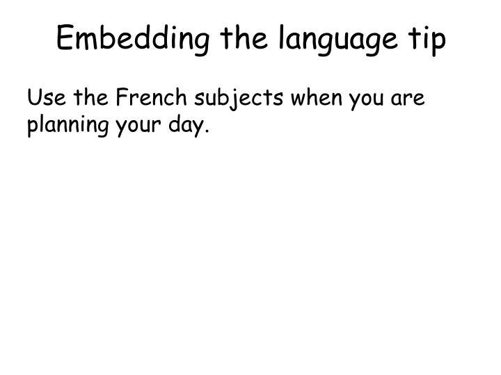 Embedding the language tip
