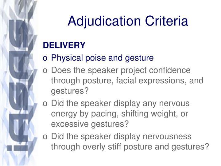 Adjudication Criteria