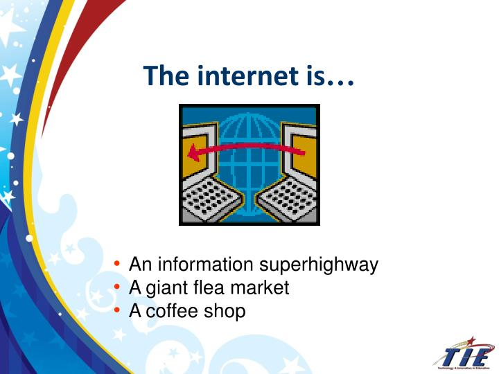 internet the information superhighway In this presentation, i'll talk about the information superhighway, how it's used today and what the future holds for it.