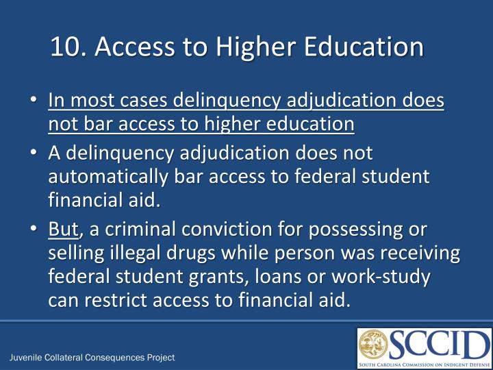 10. Access to Higher Education