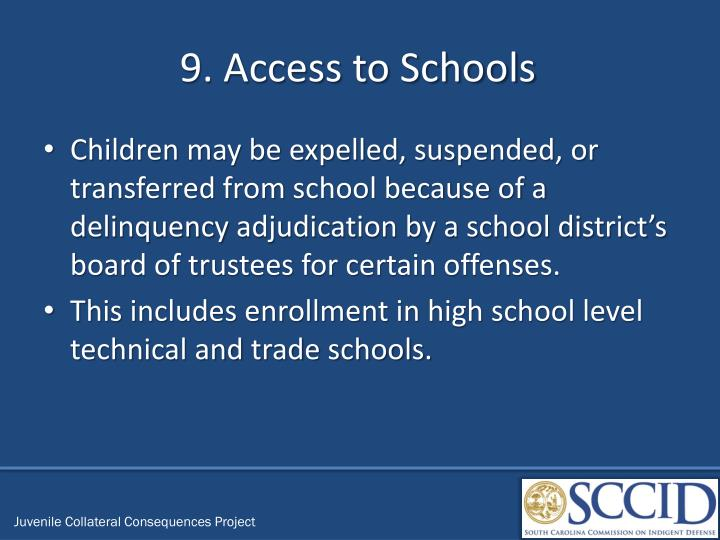 9. Access to Schools