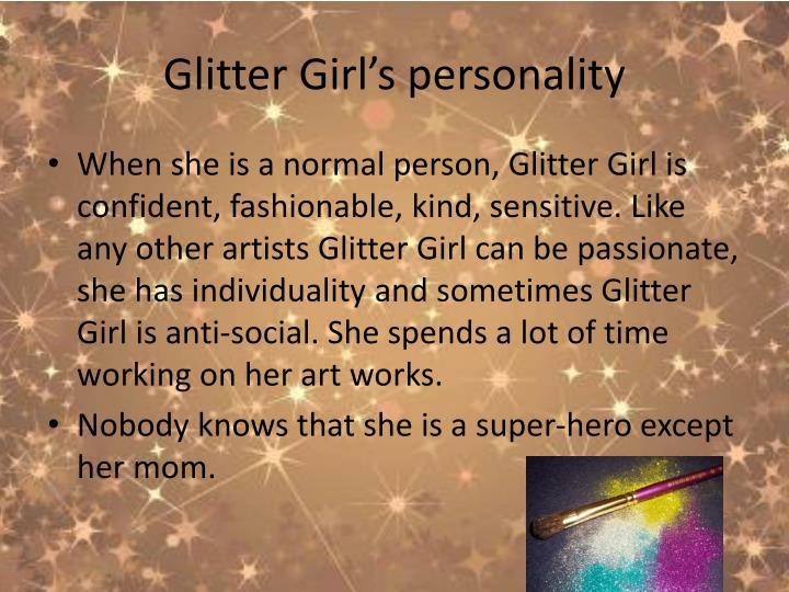Glitter girl s personality