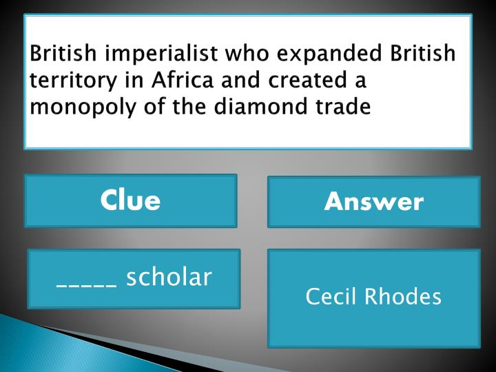 British imperialist who expanded British territory in Africa and created a monopoly of the diamond trade