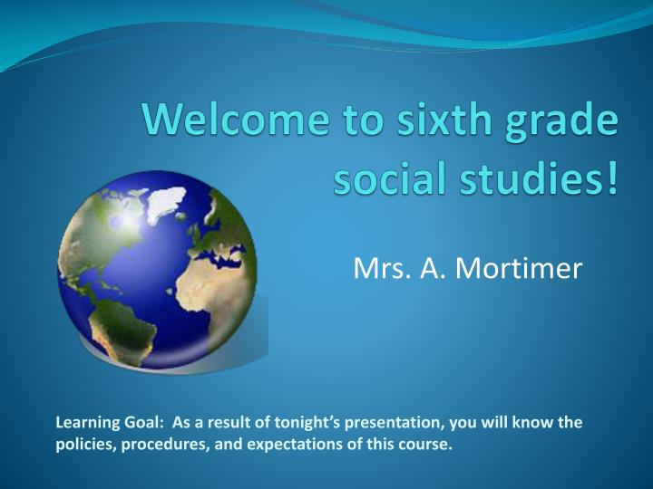 Welcome to sixth grade social studies