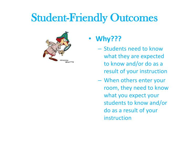 Student friendly outcomes