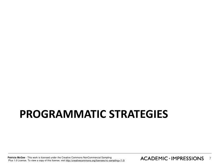 Programmatic strategies