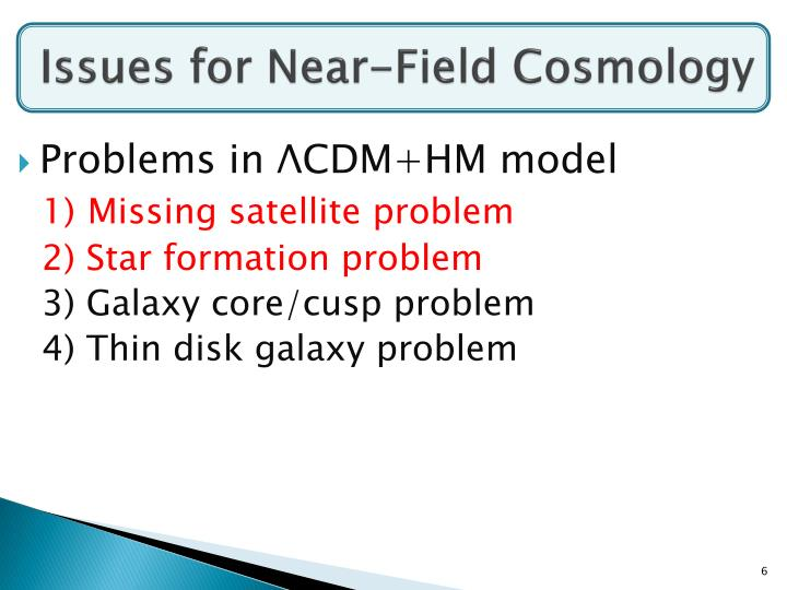 Issues for Near-Field Cosmology