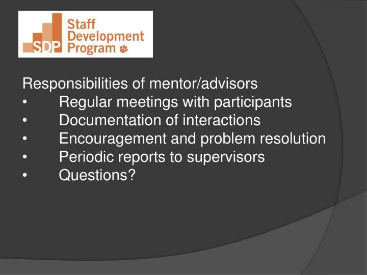 Responsibilities of mentor/