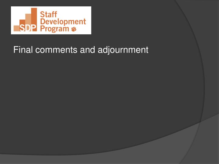 Final comments and adjournment
