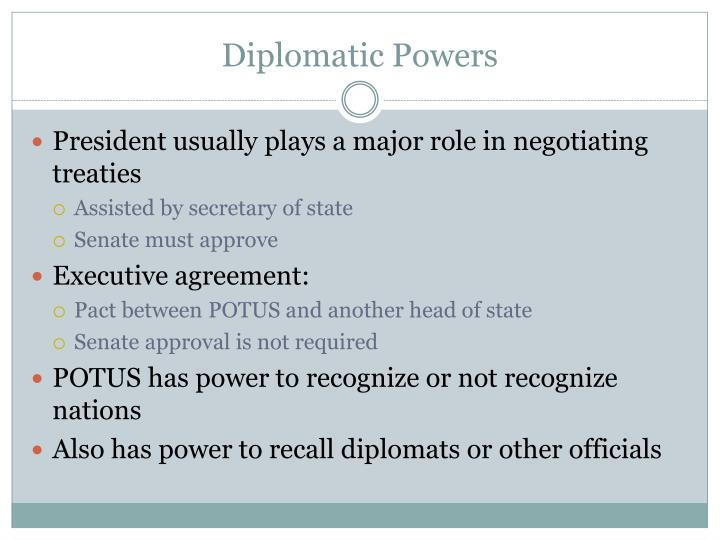 Diplomatic Powers