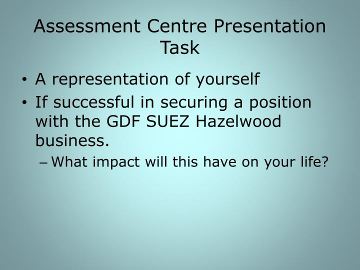 Assessment centre presentation task