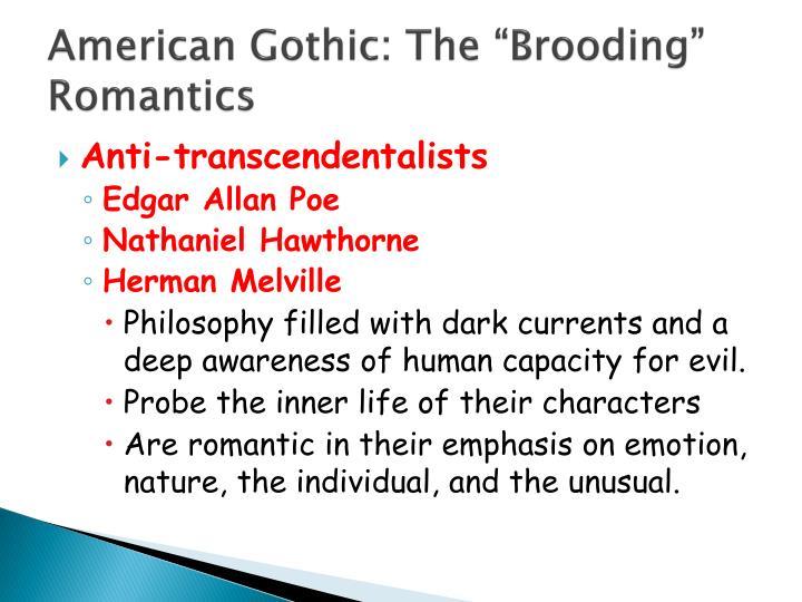 "American Gothic: The ""Brooding"" Romantics"