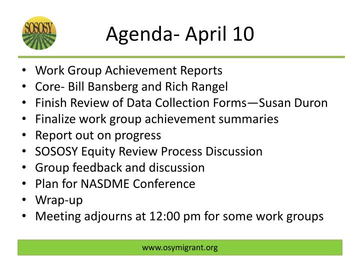 Agenda- April 10