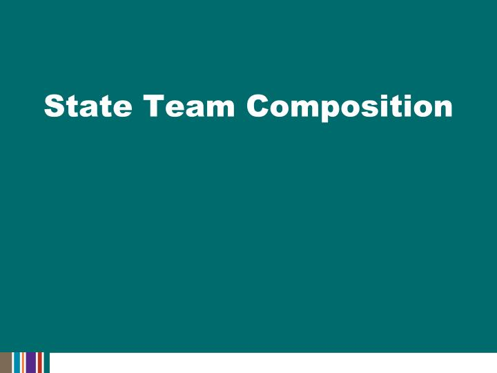 State Team Composition