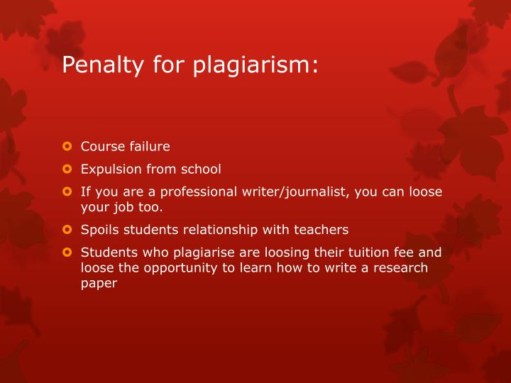 Penalty for plagiarism: