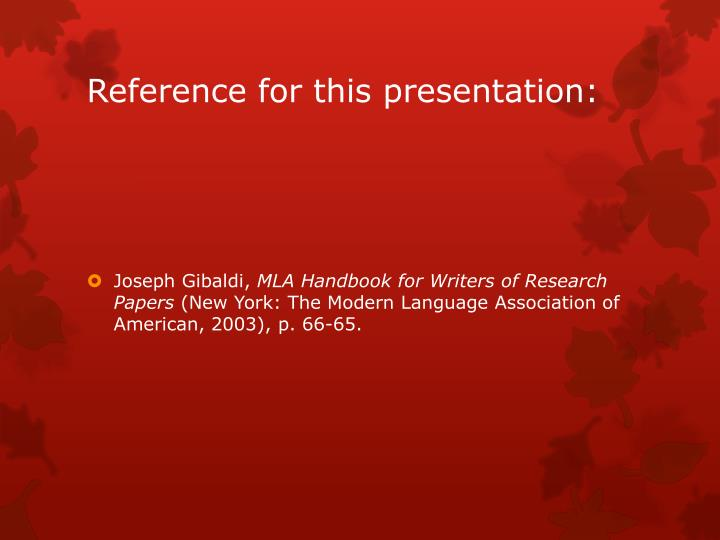Reference for this presentation: