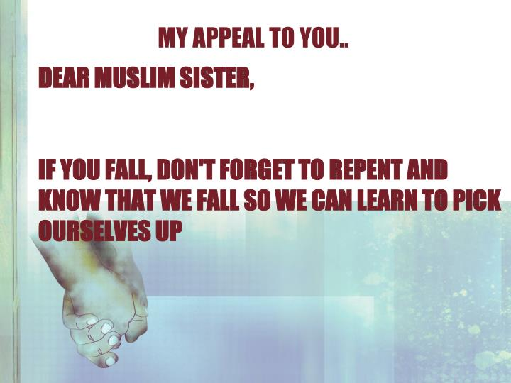 MY appeal TO YOU..