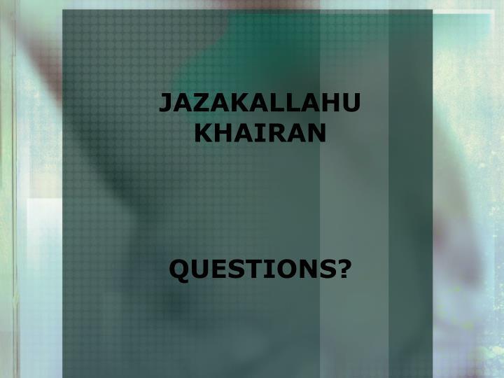 JAZAKALLAHU KHAIRAN