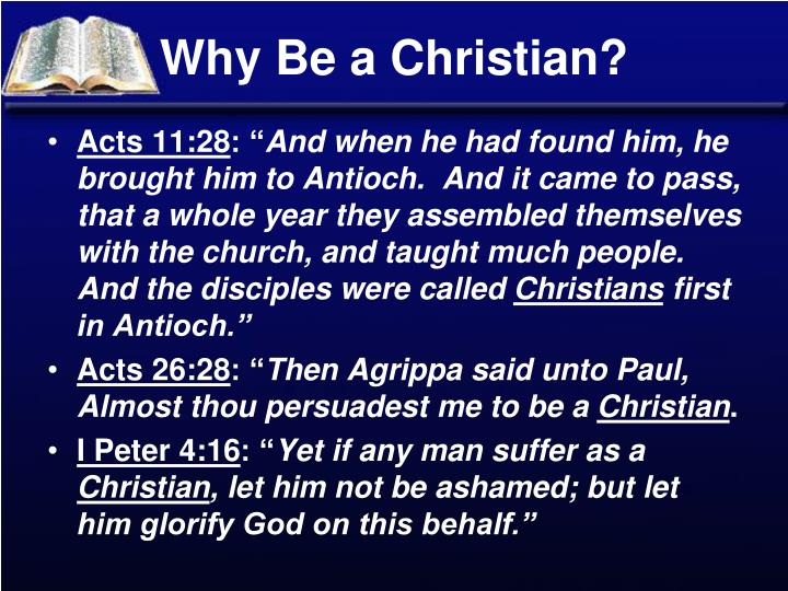 Why Be a Christian?