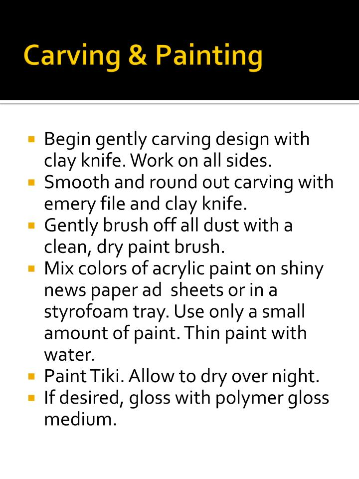 Carving & Painting