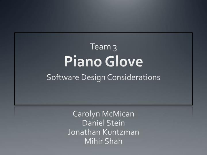 Team 3 piano glove