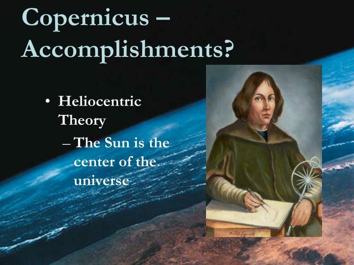 Copernicus – Accomplishments?