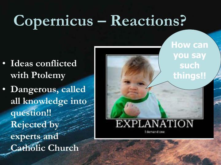 Copernicus – Reactions?