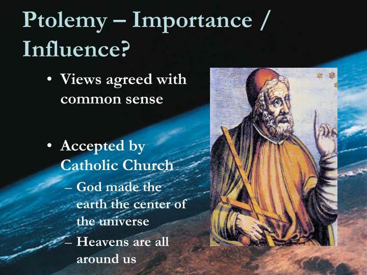 Ptolemy – Importance / Influence?