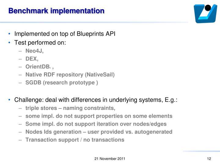 Benchmark implementation
