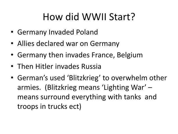 How did WWII Start?