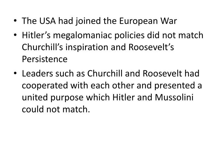 The USA had joined the European War