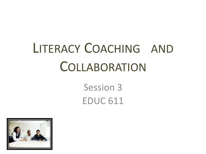 literacy coaching and collaboration n.