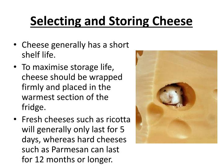 Selecting and Storing Cheese