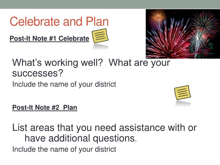 Celebrate and Plan