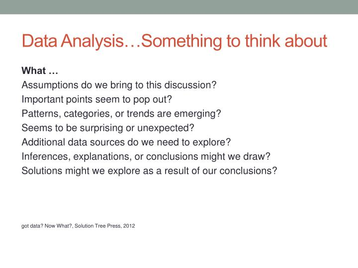Data Analysis…Something to think about