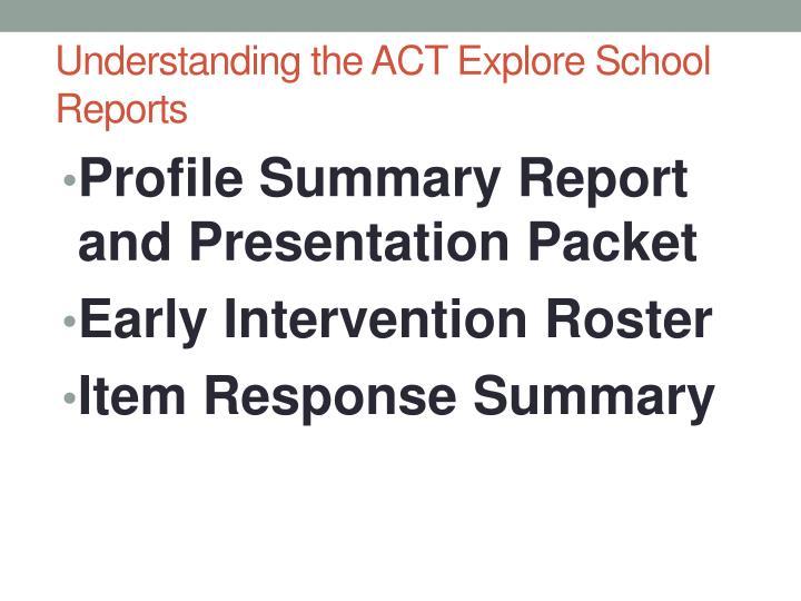 Understanding the ACT Explore School Reports