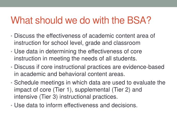 What should we do with the BSA?