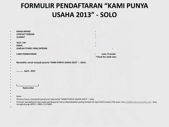 """FORMULIR PENDAFTARAN """"KAMI PUNYA USAHA 2013"""" - SOLO"""