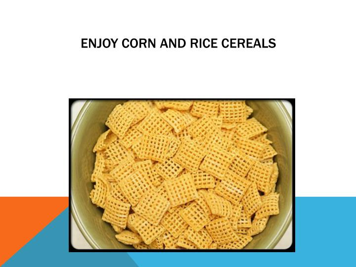 Enjoy Corn and Rice Cereals