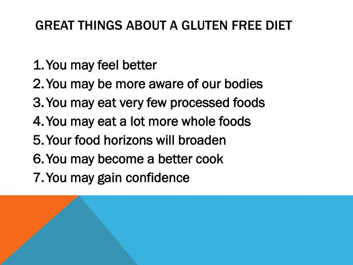 Great things about a gluten free diet