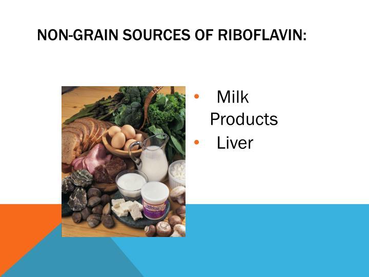 Non-Grain Sources of Riboflavin: