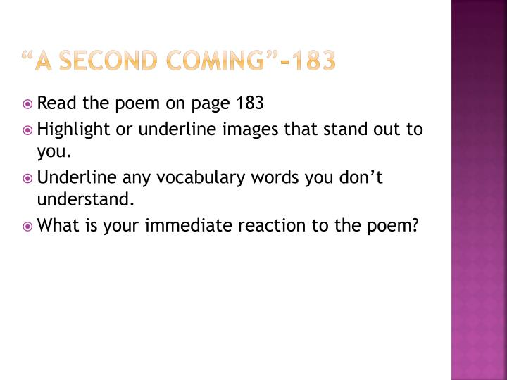 """""""A Second Coming""""-183"""