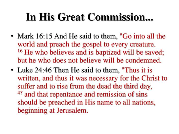 In His Great Commission...