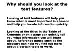 why should you look at the text features