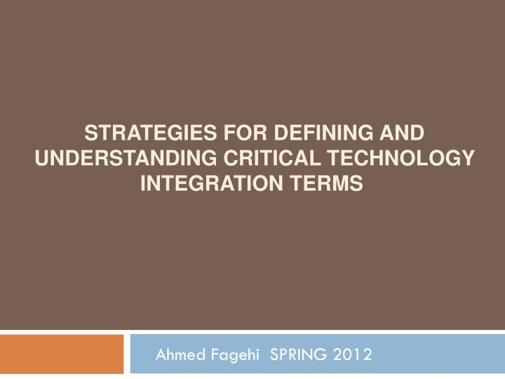 strategies for defining and understanding critical technology integration terms