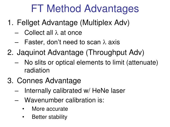 FT Method Advantages